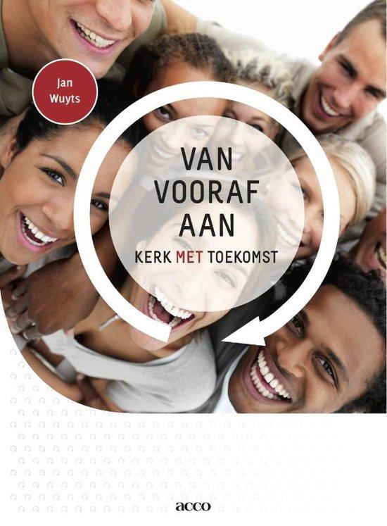 Boek van Jan Wuyts: Van voren af aan. Kerk met toekomst. © cover boek