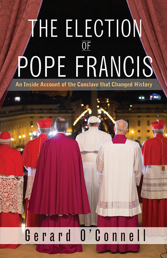 Gerard O'Connell, L'élection du pape François, Un récit intérieur du conclave qui a changé l'histoire, Orbis Books, Maryknoll, New York, 306 pages © RR / Tertio