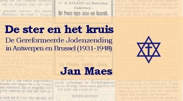 De Gereformeerde Jodenzending in Antwerpen en Brussel (1931-1948)