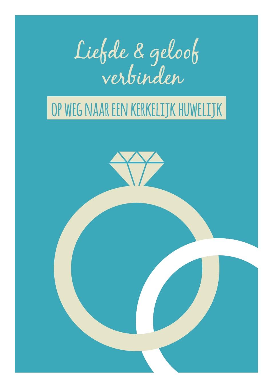 De cover van 'Liefde en geloof verbinden', een nieuwe brochure van de bisschoppen van België over het kerkelijke huwelijk © Licap