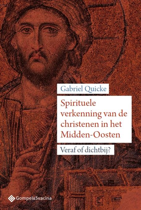 Spirituele verkenning van de christenen in het Midden-Oosten © Gompel&Svacina