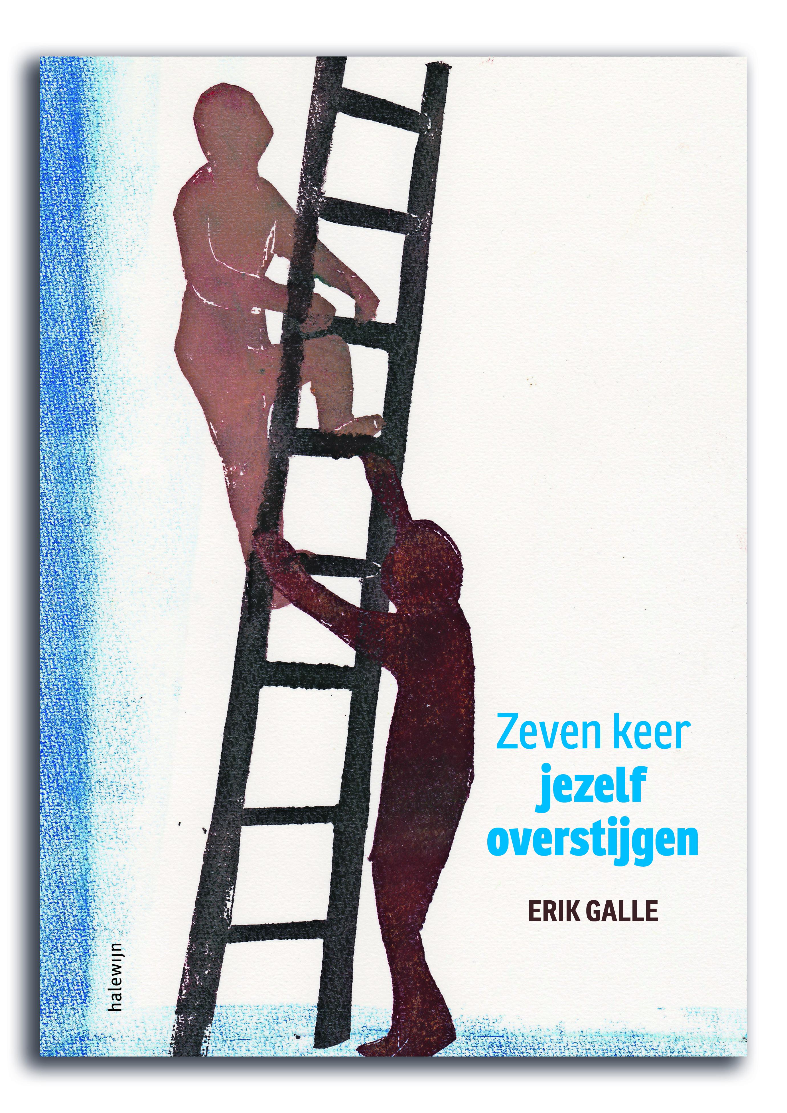 Zeven keer jezelf overstijgen, Erik Galle. 56 pagina's, 21 x 30 cm. Halewijn.