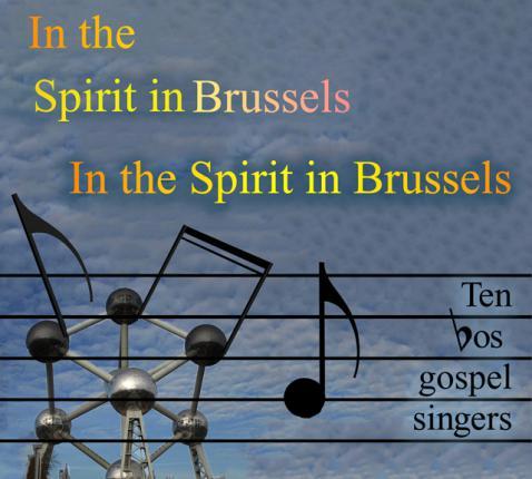 In The Spirit of Brussels. Een uitdagend Gospelproject in Erembodegem