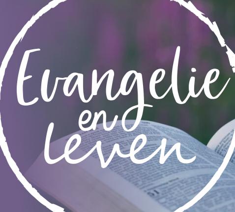 Evangelie en Leven