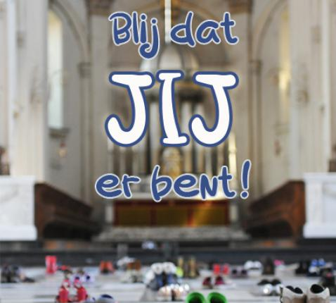 Grondtoon 2019-2020: Blij dat JIJ er bent! © CCV Bisdom Brugge