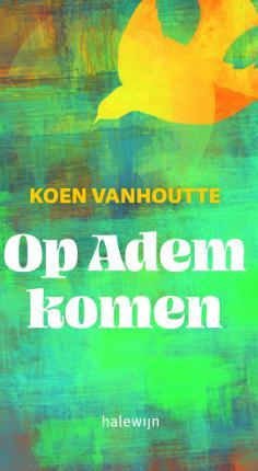Op Adem Komen © Uitgeverij Halewijn