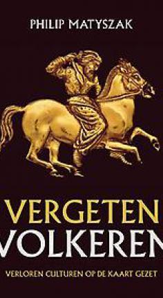 Veertig vergeten volkeren uit de oudheid