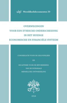 Oeconomicae et pecuniariae questiones - Overwegingen voor een ethische onderscheiding in het huidige economische en financiële systeem © Licap