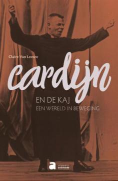 Cover van de Cardijnbiografie van Claire Van Leeuw