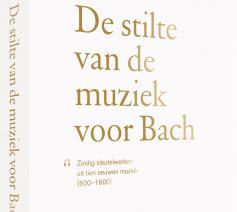 'De stilte van de muziek voor Bach', Liesbet Vereertbrugghen. © Borgerhoff & Lamberigts