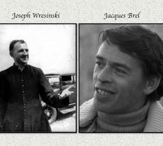 Jacques Brel bezocht Joseph Wresinski in het daklozenkamp bij Noisy-le-Grand en schreef erover in het lied 'Voici'.