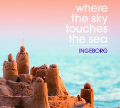 zingen met Ingeborg' Where the sky touches the sea