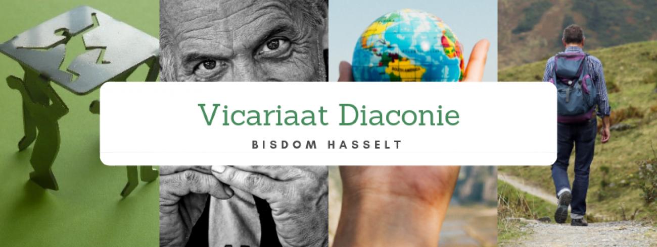 Vicariaat diaconie - bisdom Hasselt © Vicariaat diaconie