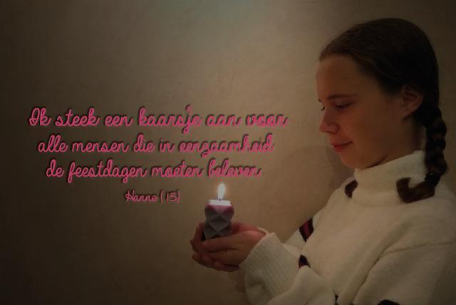 Hanne brandt een kaarsje voor alle mensen die in eenzaamheid de feestdagen moeten beleven.