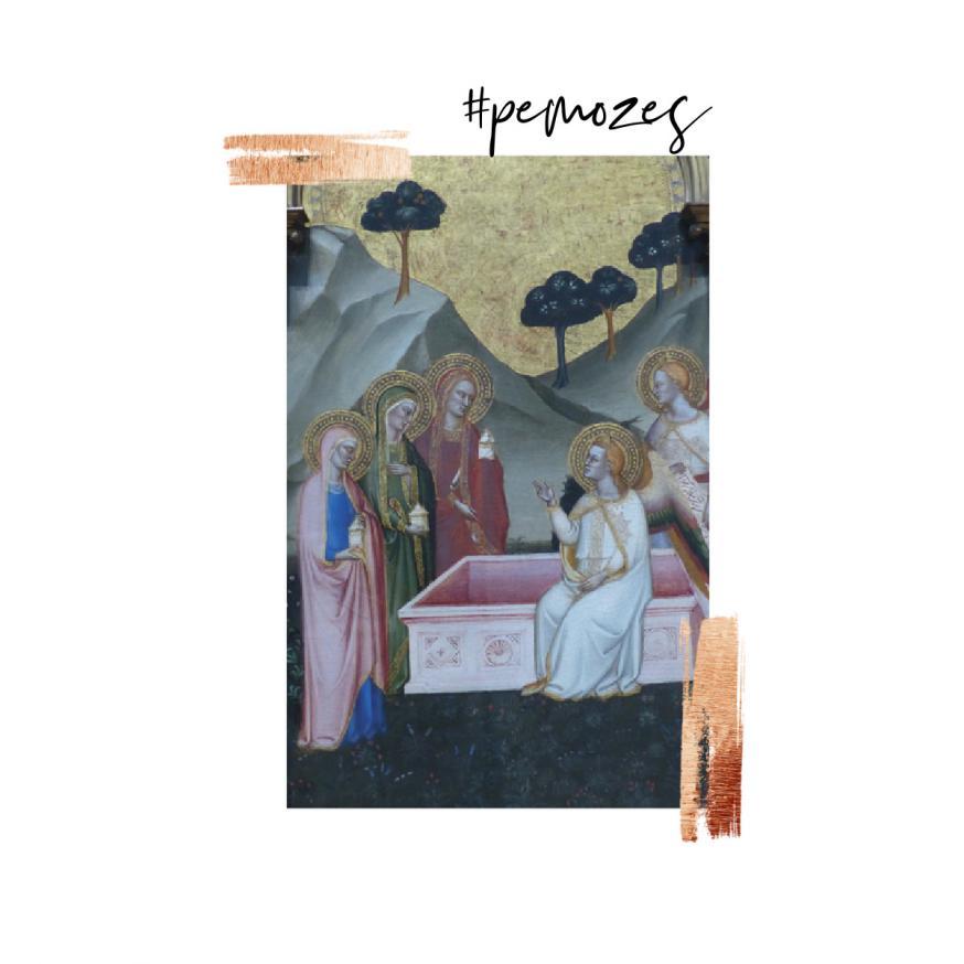 Gedachte op zondag © 'De vrouwen bij het lege graf', Jacopo di Cione, 1370/71