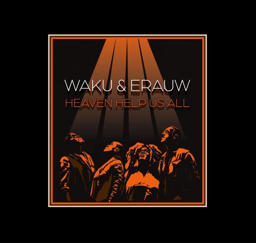 Cover van 'Heaven Help Us All', Waku & Erauw. © Waku & Erauw