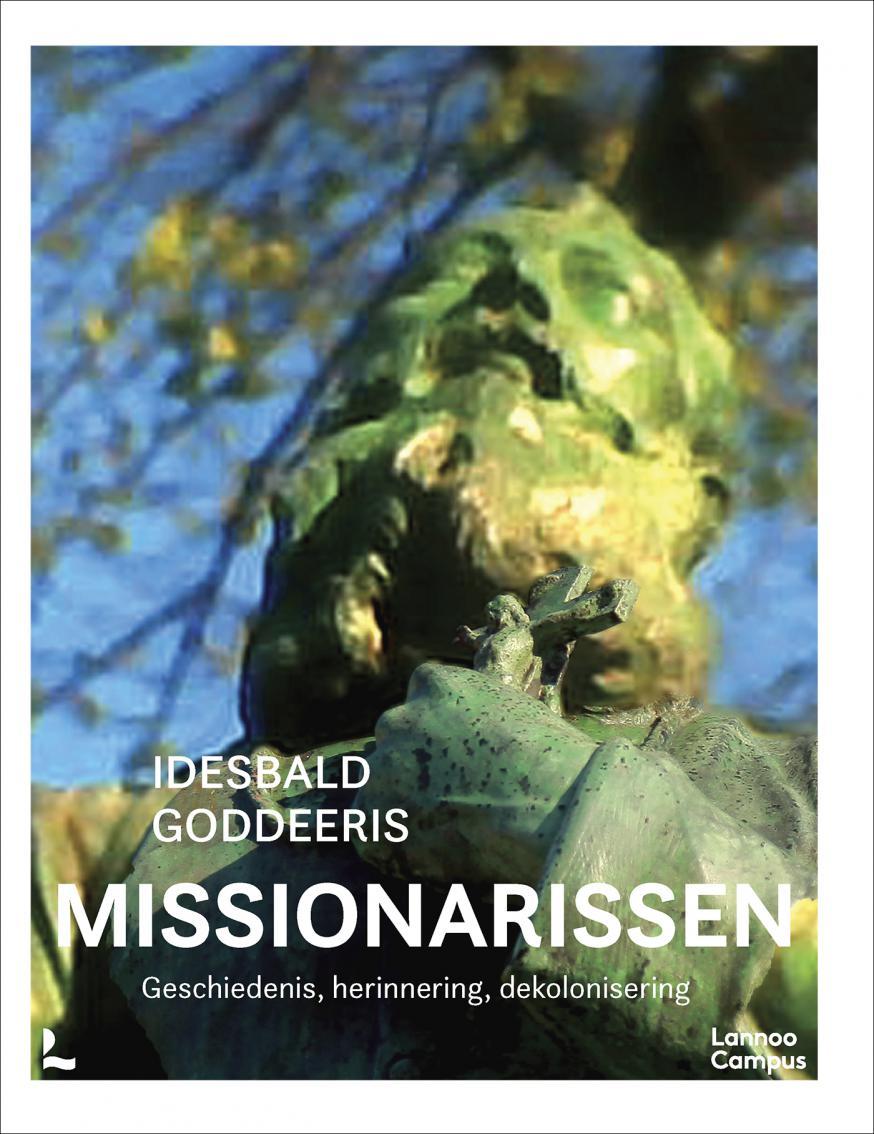 Cover 'Missionarissen', Idesbald Goddeeris. © Lannoo Campus