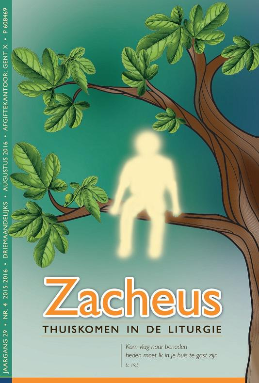 Zacheüs, Thuiskomen in de liturgie © ICL