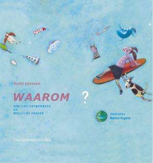 Cover van 'Waarom' van Kolet Janssen © Davidsfonds/Infodok