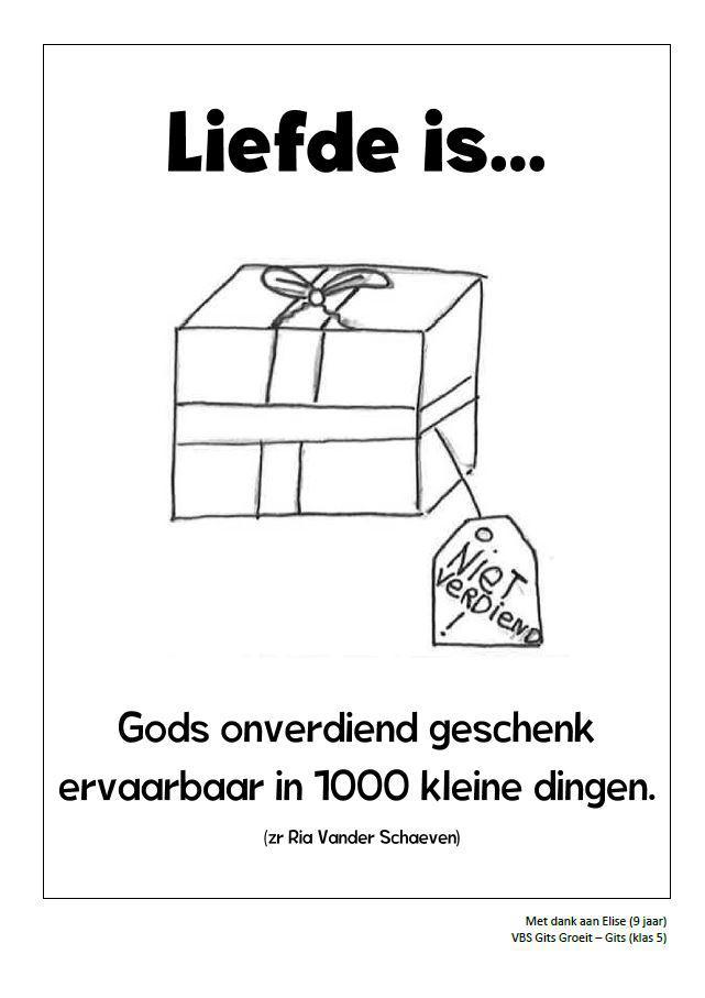 Liefde is Gods onverdiend geschenk ervaarbaar in 1.000 kleine dingen