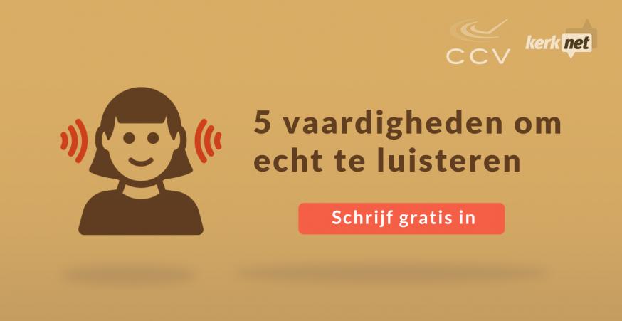Schrijf je in voor de cursus 5 vaardigheden om echt te luisteren © Kerknet