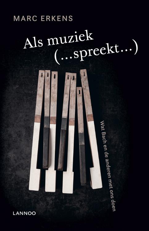 'Als muziek spreekt', Marc Erkens. © Lannoo