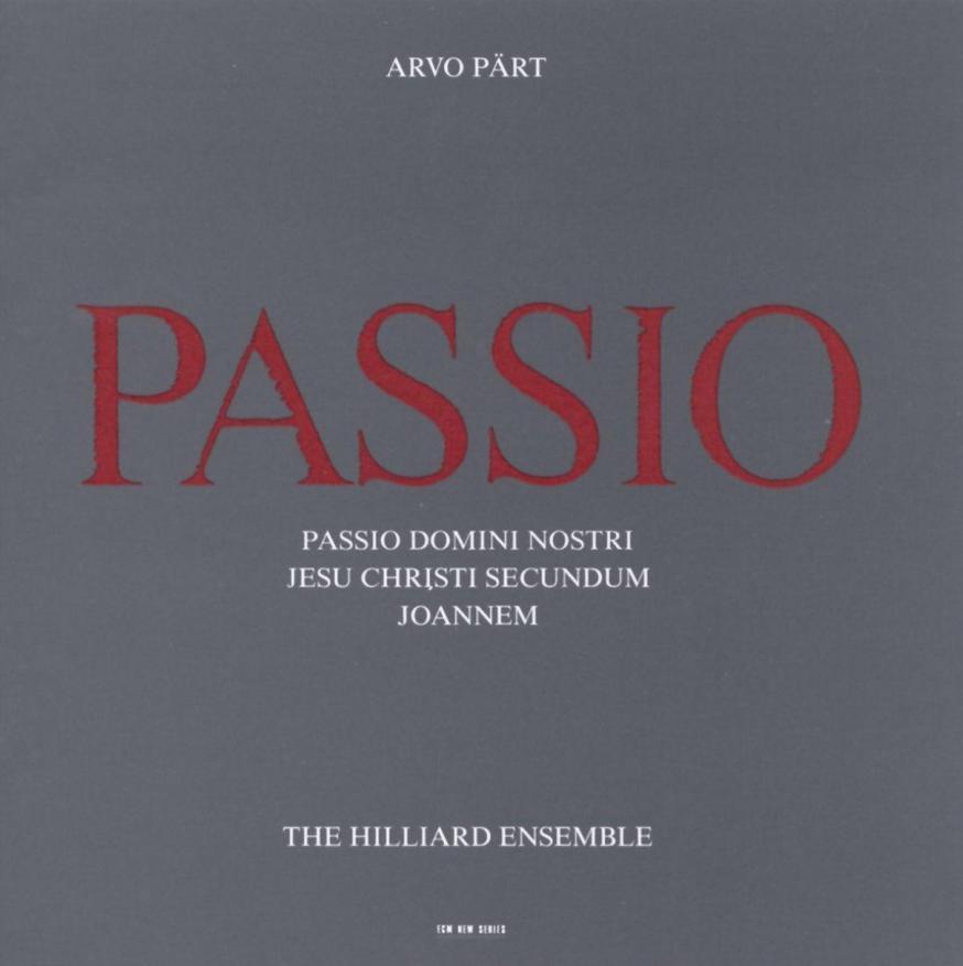 De befaamde opname van Passio door het Hilliard Ensemble © ECM