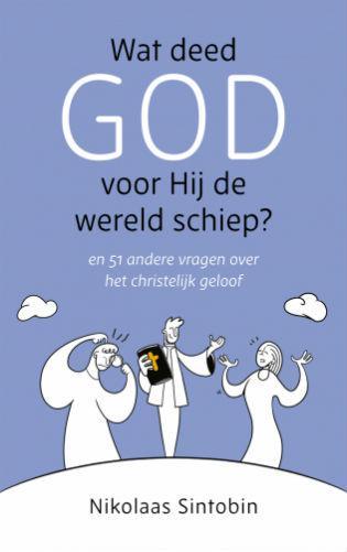 Cover van 'Wat deed God voor hij de wereld schiep?' © Lannoo