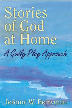 Cover van 'Stories of God at home' © Godly Play Resources