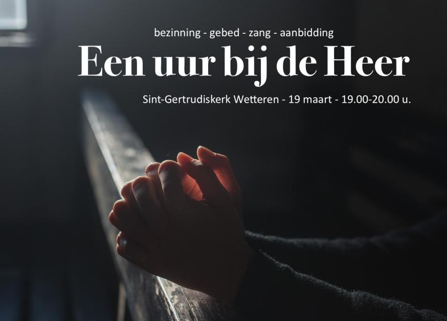 Uur bij de Heer in de Gertrudiskerk in Wetteren