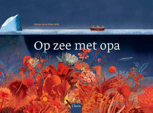 Op zee met opa © Uitgeverij Clavis
