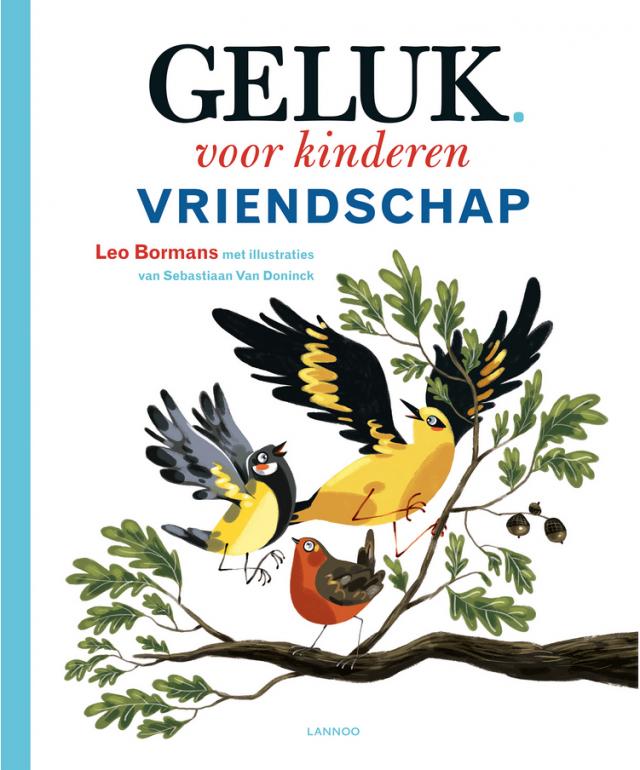 Geluk voor kinderen: vriendschap © Uitgeverij Lannoo