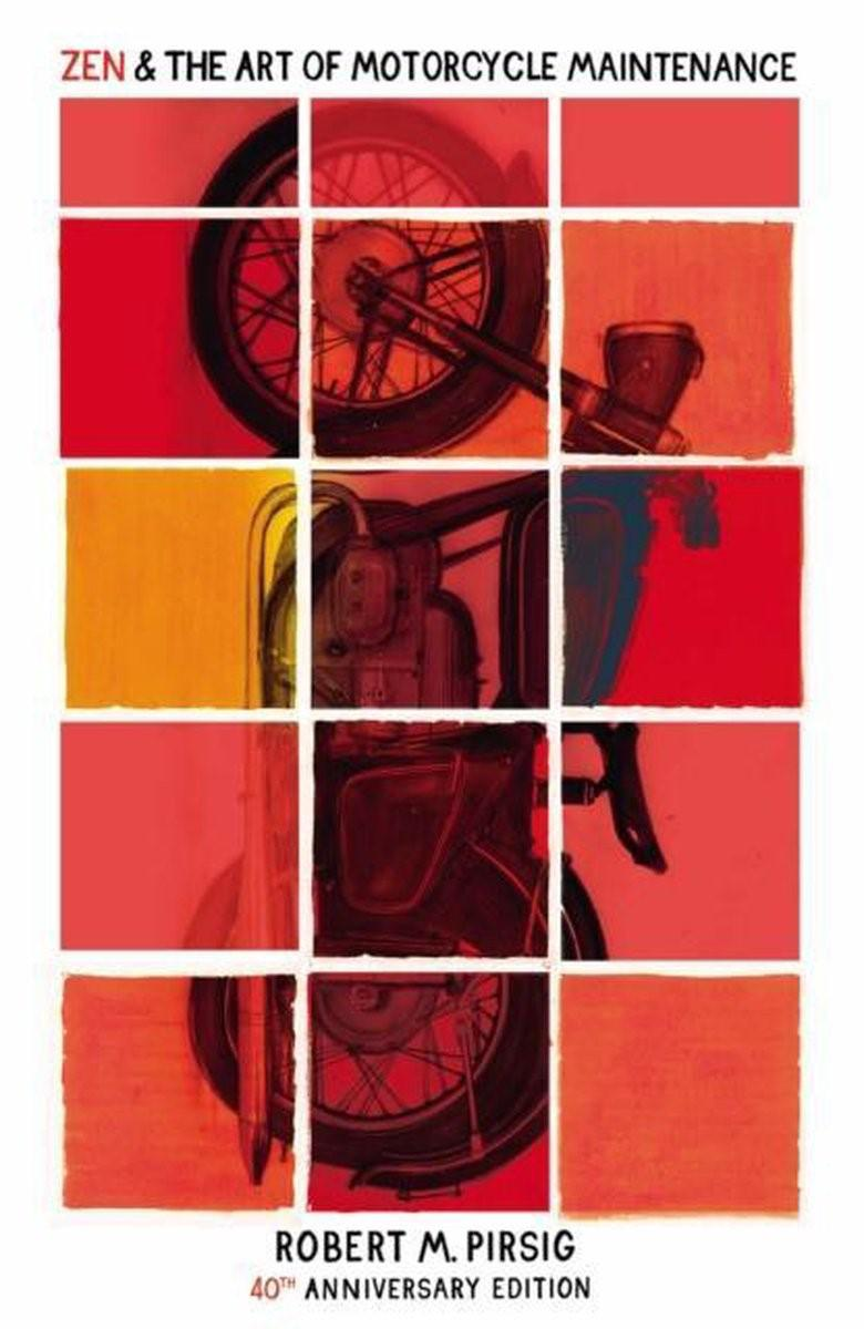 Zen and the art of motorcycle maintenance door Robert M. Pirsig