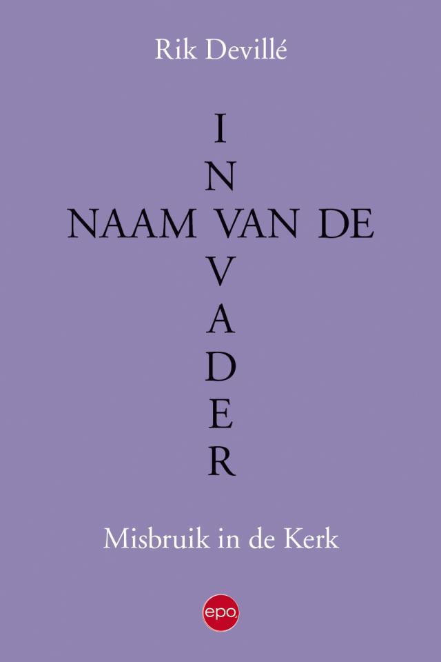 Cover 'In naam van de Vader', Rik Devillé. © EPO
