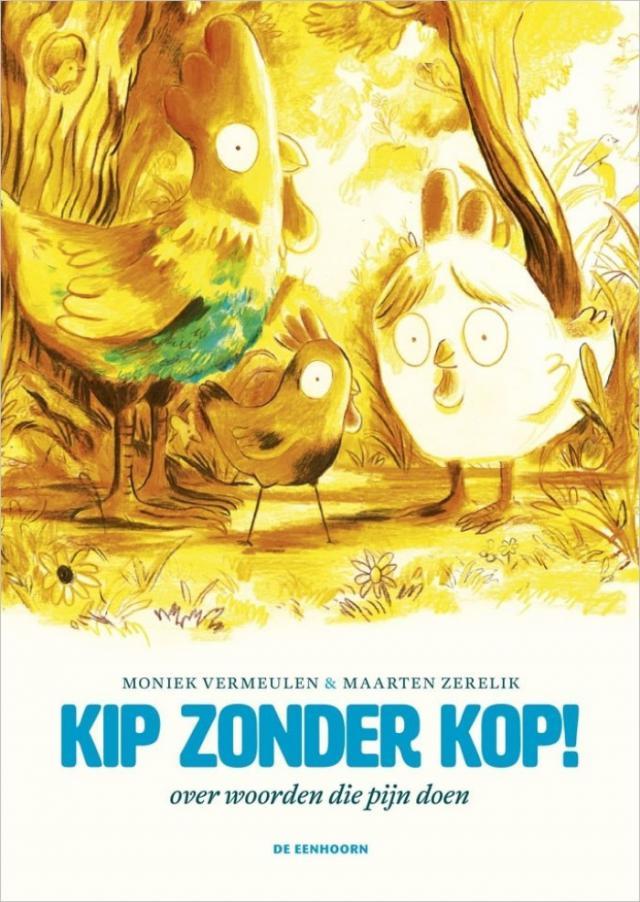 Cover 'Kip zonder kop' © Uitgeverij De Eenhoorn