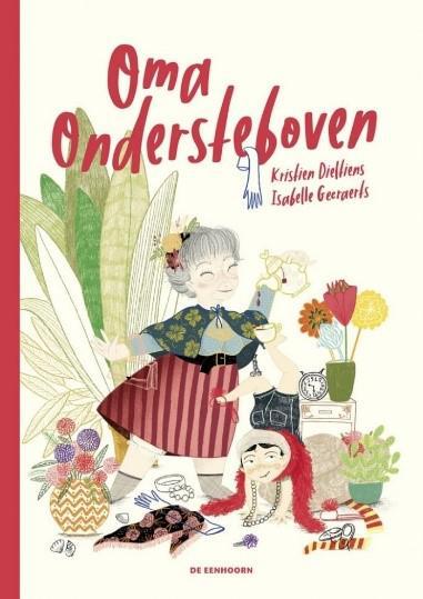 Oma ondersteboven © Uitgeverij Eenhoorn