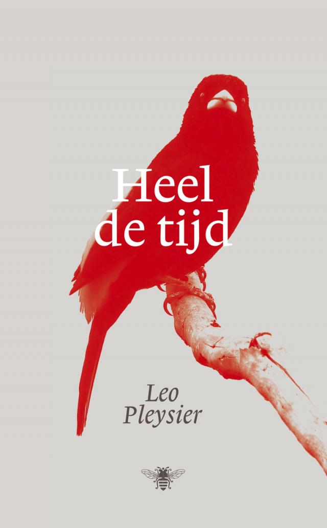 Het nieuwe boek van Leo Pleysier © De Bezige Bij