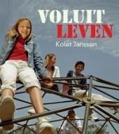 'Voluit leven', Kolet Janssen