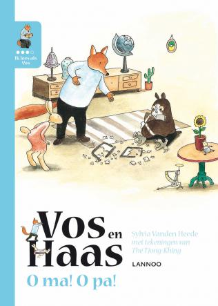 Vos en Haas O ma! O pa! © Uitgeverij Lannoo
