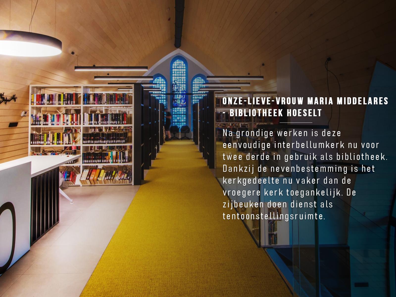 Onze-Lieve-Vrouw Maria Middelares - Bibliotheek Hoeselt © Foto Simonne Wouters